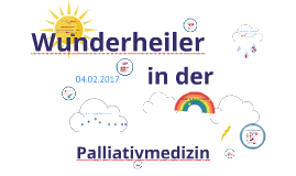 Wunderheiler in der Päd.-Pall.-Care