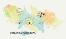 Copy of LITERATURA TESTIMONIAL.