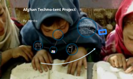 Afghan Techno-tent Project