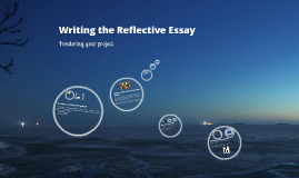 "D91 Graduate Project: ""Writing the Reflective Essay"""
