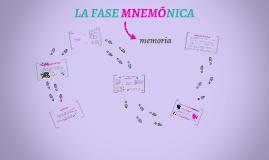 Copy of FASES DE LA COMUNICACIÓN: FASE MNEMÓNICA