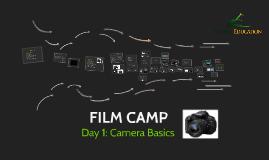 Film Camp: Camera Basics Tutorial