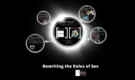 Rewriting the Rules of Sex