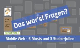Mobile Web - 5 Musts und 3 Stolperfallen