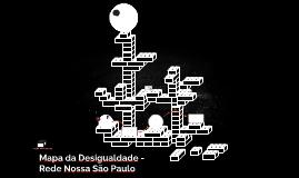 Mapa da Desigualdade -Rede Nossa São Paulo