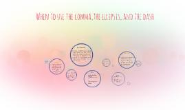Comma, Ellipsis, and Dash