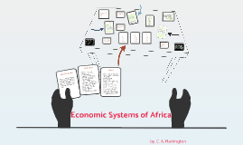 Economic Systems of Africa