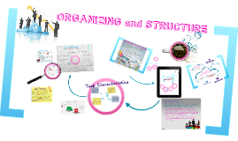 Chapter 3: Organizing and Structure