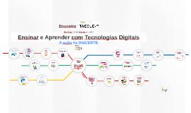Ensinar e Aprender com Tecnologias Digitais - a ação da ERTE/DGE