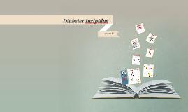 Copy of Diabetes Insipidus