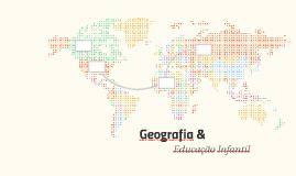 Geografia &