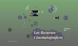 Copy of Los Recursos Cinematograficos