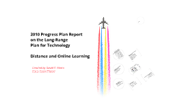 2010 Progress Plan Report on the Long-Range Plan for Technology: Distance and Online Learning