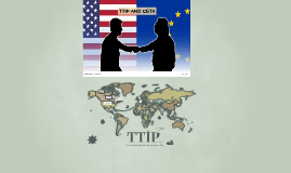 Copy of TTIP AND CETA