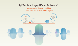 1:1 Technology: It's a Balance!