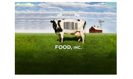 Copy of Copy of Food inc.