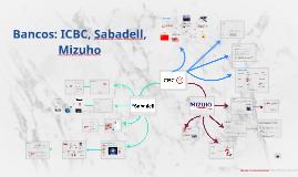 Bancos: ICBC, Sabadell, Mizuho