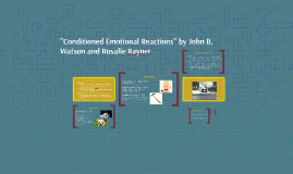 """Conditioned Emotional Reactions"" by John B. Watson and Rosa"