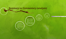 Summary vs. Commentary (analysis)