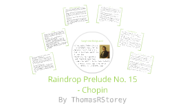 Copy of Raindrop Prelude No. 15 - Chopin - GCSE Revision Notes