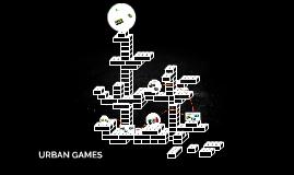 URBAN GAMES