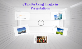 5 Tips for Using Images in Presentations
