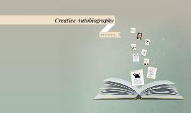 Creative Autobiography