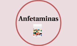 Copy of Anfetaminas