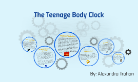 The Teenage Body Clock