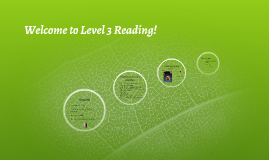 Welcome to Level 3 Reading!