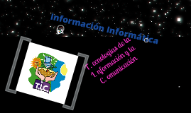 Informacion informatica con las TIC's