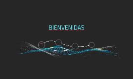 BIENVENIDAS