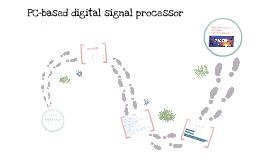PC-based digital signal proessor