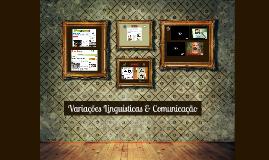 Copy of Variações linguísticas & Comunicação