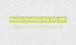 America Revolution War 1775-1787
