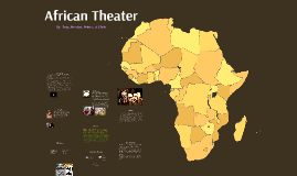 African Theatre