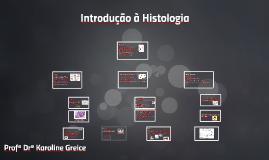 Introdução à Histologia