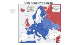 H3 De Tweede Wereldoorlog