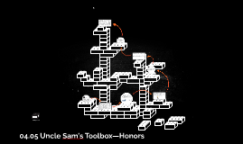 04.05 Uncle Sam's Toolbox—Honors