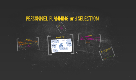 PERSONNEL PLANNING and SELECTION