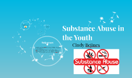 Substance Abuse in the Youth