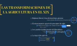 Las transformaciones en la agricultura española del XIX
