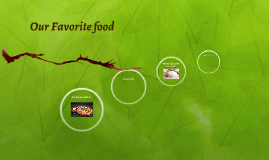 Our Favorite food