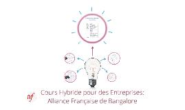 Cours Hybride pour des Entreprises: Alliance Française de Bangalore