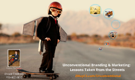 (Short)Unconventional Branding & Marketing: Lessons Taken from the Streets