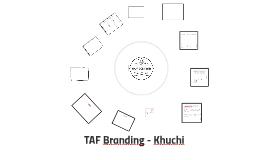 TAF Branding - Khuchi