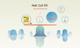 Copy of Hair Cut 101