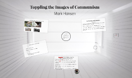 Toppling the Images of Communism
