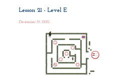 Lesson 21 - Level E