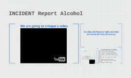 INCIDENT Report Alcohol